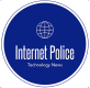 The Internet Police - Technology News